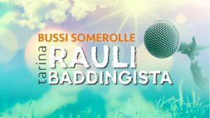 Bussi Somerolle, tarina Rauli Baddingista